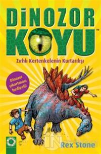 Dinozor Koyu 7 :  Zırhlı Kertenkelenin Kurtarılışı
