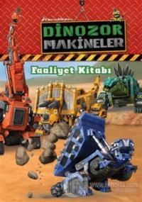 Dinozor Makineler Faaliyet Kitabı Kolektif
