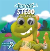 Dinozor Stego ve Sevimli Dostları - Bu Kocaman Gözler Kimin? 4 (Ciltli)