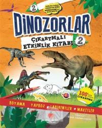 Dinozorlar Çıkartmalı Etkinlik Kitabı 2