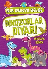 Dinozorlar Diyarı - Bir Dünya Bilgi