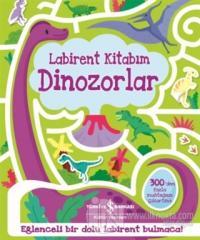 Dinozorlar - Labirent Kitabım