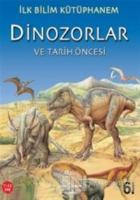 Dinozorlar ve Tarih Öncesi