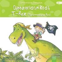 Dinozorların Kralı - Tyrannosaurus Reks