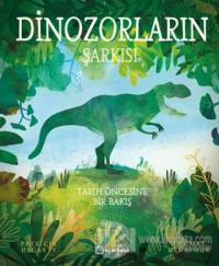 Dinozorların Şarkısı (Ciltli)