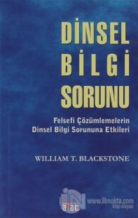 Dinsel Bilgi Sorunu William T. Blackstone
