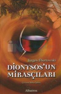 Dionysos'un Mirasçıları