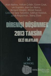 Direnişi Düşünmek 2013 Taksim Gezi Olayları