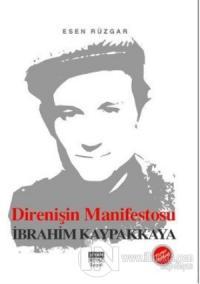 Direnişin Manifestosu İbrahim Kaypakkaya