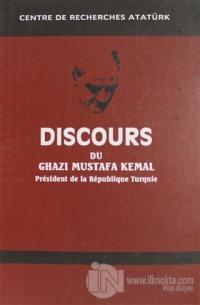 Discours Du Ghazi Mustafa Kemal President de la Republique Turque Fransızca Nutuk (Ciltli)