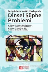 Disiplinlerarası Bir Yaklaşımla Dinsel Şüphe Problemi