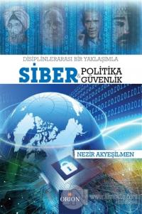 Siber Politika ve Siber Güvenlik