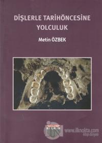 Dişlerle Tarihöncesine Yolculuk %10 indirimli Metin Özbek
