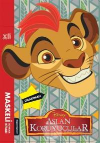 Disney Aslan Koruyucular - Maskeli Boyama Kitabı Kolektif