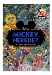 Disney Mickey Nerede? Ara ve Bul Faaliyet Kitabı Kolektif