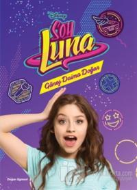 Disney Soy Luna - Güneş Daima Doğar
