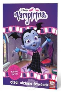 Disney Vampirina Pijama Partisi - Çizgi Diziden Öyküler