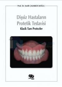 Dişsiz Hastaların Protetik Tedavisi