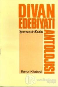 Divan Edebiyatı Antolojisi