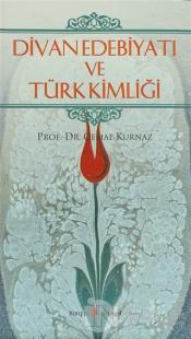 Divan Edebiyatı ve Türk Kimliği