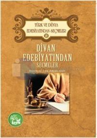 Divan Edebiyatından Seçmeler - Türk Ve Dünya Edebiyatından Seçmeler 18
