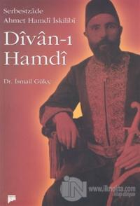 Divan - ı Hamdi (Serbestzade Ahmet Hamdi İskilibi)