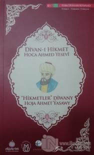 Divan-ı Hikmet Hoca Ahmed Yesevi (Türkçe - Türkmen Türkçesi)
