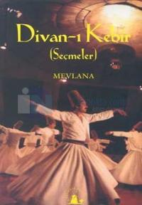 Divan-ı Kebir (Seçmeler)