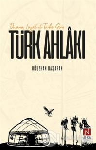Divanü Lügat-it-Türk'e Göre Türk Ahlakı