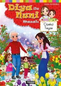 Diya ile Nuni Masalı - Çiçekçi Teyze