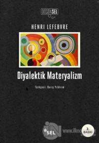 Diyalektik Materyalizm %20 indirimli Henri Lefebvre