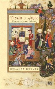 Diyar-ı Aşk %25 indirimli Melahat Ürkmez