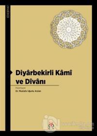 Diyarbekirli Kami ve Divanı