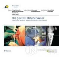 Diz Çevresi Osteotomiler (Ciltli)