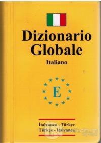 Dizionario Globale İtalyanca Türkçe - Türkçe İtalyanca Sözlük