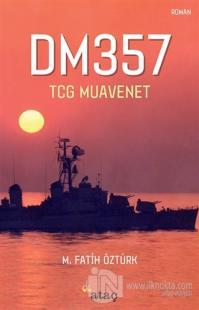 DM357 - TCG Muavenet Fatih Öztürk