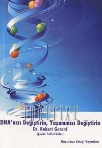 DNA'nızı Değiştirin Yaşamınızı Değiştirin