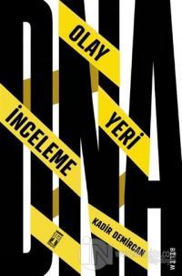 DNA: Olay Yeri İnceleme