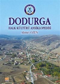 Dodurga - Halk Kültürü Ansiklopedisi Ahmet Özen