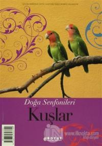 Doğa Senfonileri - Kuşlar Senin Seçimin Kuşlar