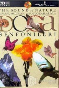 Doğa Senfonileri The Sound of Nature Sesleri, Müzikleri ve Fotoğraflarıyla (10 Kitap ve CD Takım)