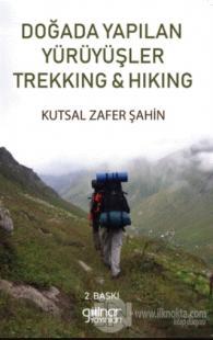 Doğada Yapılan Yürüyüşler Trekking ile Hiking