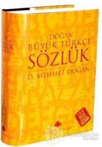 Doğan Büyük Türkçe Sözlük (Ciltli) %22 indirimli Mehmet Doğan