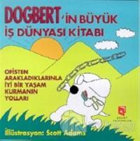 Dogbert'in Büyük İş Dünyası Kitabı