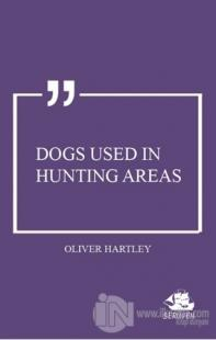 Dogs Used in Hunting Areas