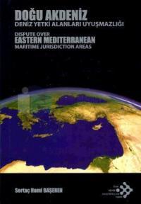 Doğu Akdeniz - Deniz Yetki Alanları Uyuşmazlığı