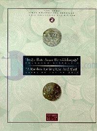 Doğu - Batı Arası Bir Gökkuşağı - Selçuklu Sikkeleri (A Rainbow Linking East and West - Coins of the Seljuks) Yapı Kredi Sikke Koleksiyonu Sergileri 2