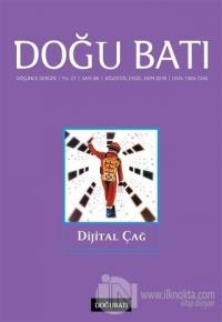 Doğu Batı Düşünce Dergisi Sayı: 86 Dijital Çağ