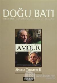 Doğu Batı Düşünce Dergisi Yıl:18 Sayı : 73 Sinema Tutkusu 2