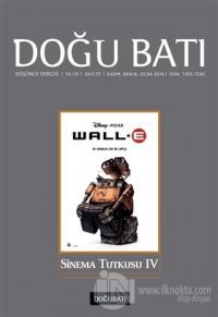 Doğu Batı Düşünce Dergisi Yıl:19 Sayı: 75 Sinema Tutkusu 4